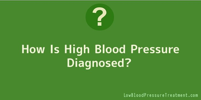 How Is High Blood Pressure Diagnosed