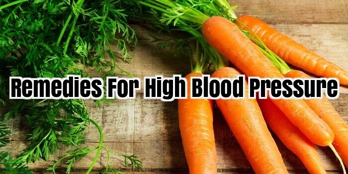 Remedies For High Blood Pressure